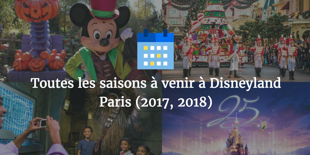 Toutes les saisons venir disneyland paris 2017 2018 daily disneyland - Date des soldes ete 2017 paris ...