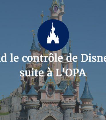 Disney prend le contrôle de Disneyland Paris suite à L'OPA