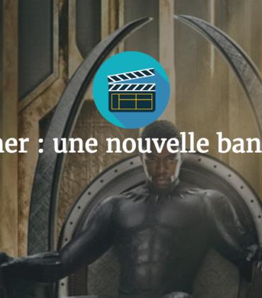 Black Panther : une nouvelle bande annonce