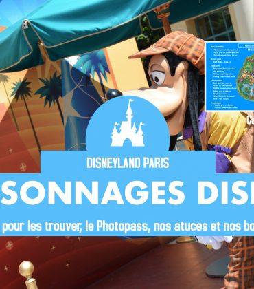 Les personnages Disney à Disneyland Paris : carte, astuces, et plus