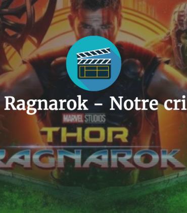 Thor : Ragnarok – Notre critique !