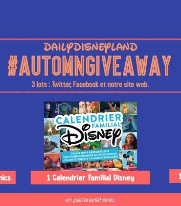 Daily Disneyland #AutomnGiveAway : de nombreux lots Disney à gagner !