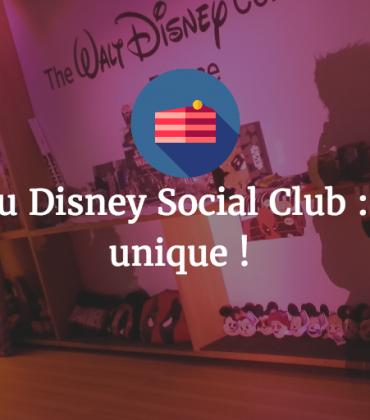 Les 4 ans du Disney Social Club : une soirée unique !