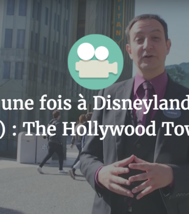 Il était une fois à Disneyland Paris (épisode 2) : The Hollywood Tower Hotel
