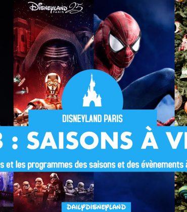 Toutes les saisons à venir en 2018 à Disneyland Paris  : dates, évènements et plus