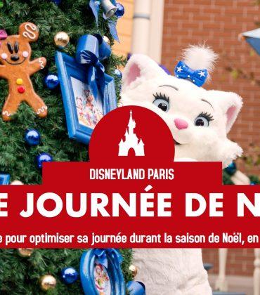 Noël à Disneyland Paris : LE guide pour bien optimiser sa journée