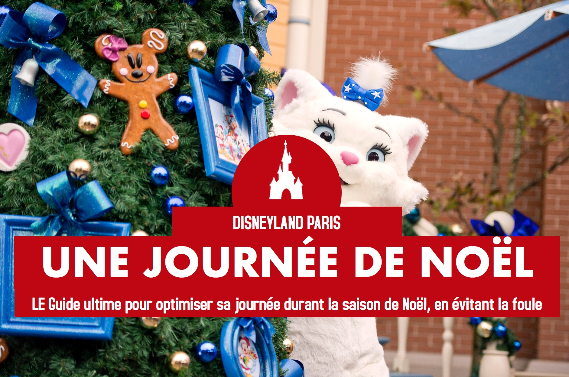 noel disneyland paris guide planification sejour
