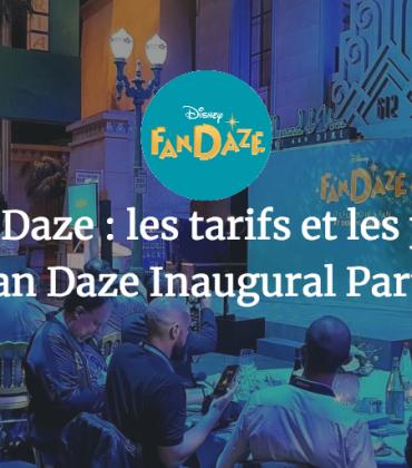 Disney Fan Daze : les tarifs et les packages de la Disney Fan Daze Inaugural Party dévoilés !