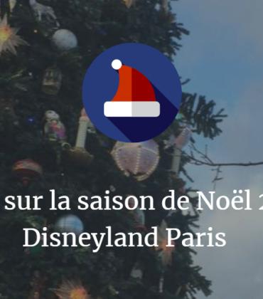 Retour sur la saison de Noël 2017 à Disneyland Paris