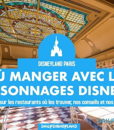 Où manger avec les personnages à DisneylandParis ?