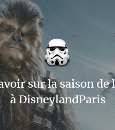 Tout savoir sur la Saison de la Force à DisneylandParis