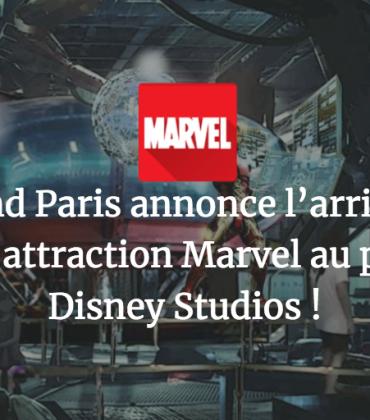 Disneyland Paris annonce l'arrivée d'une nouvelle attraction Marvel au parc Walt Disney Studios !