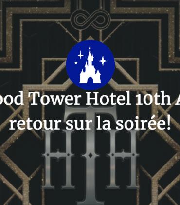 The Hollywood Tower Hotel 10th Anniversary, retour sur la soirée !
