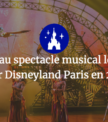 Un nouveau spectacle musical le Roi Lion pour Disneyland Paris en 2019