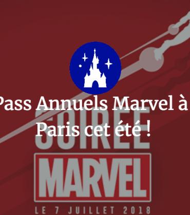 Une soirée Pass Annuels Marvel à Disneyland Paris cet été !