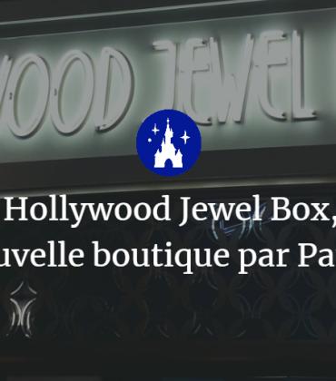 Hollywood Jewel Box, la nouvelle boutique par Pandora