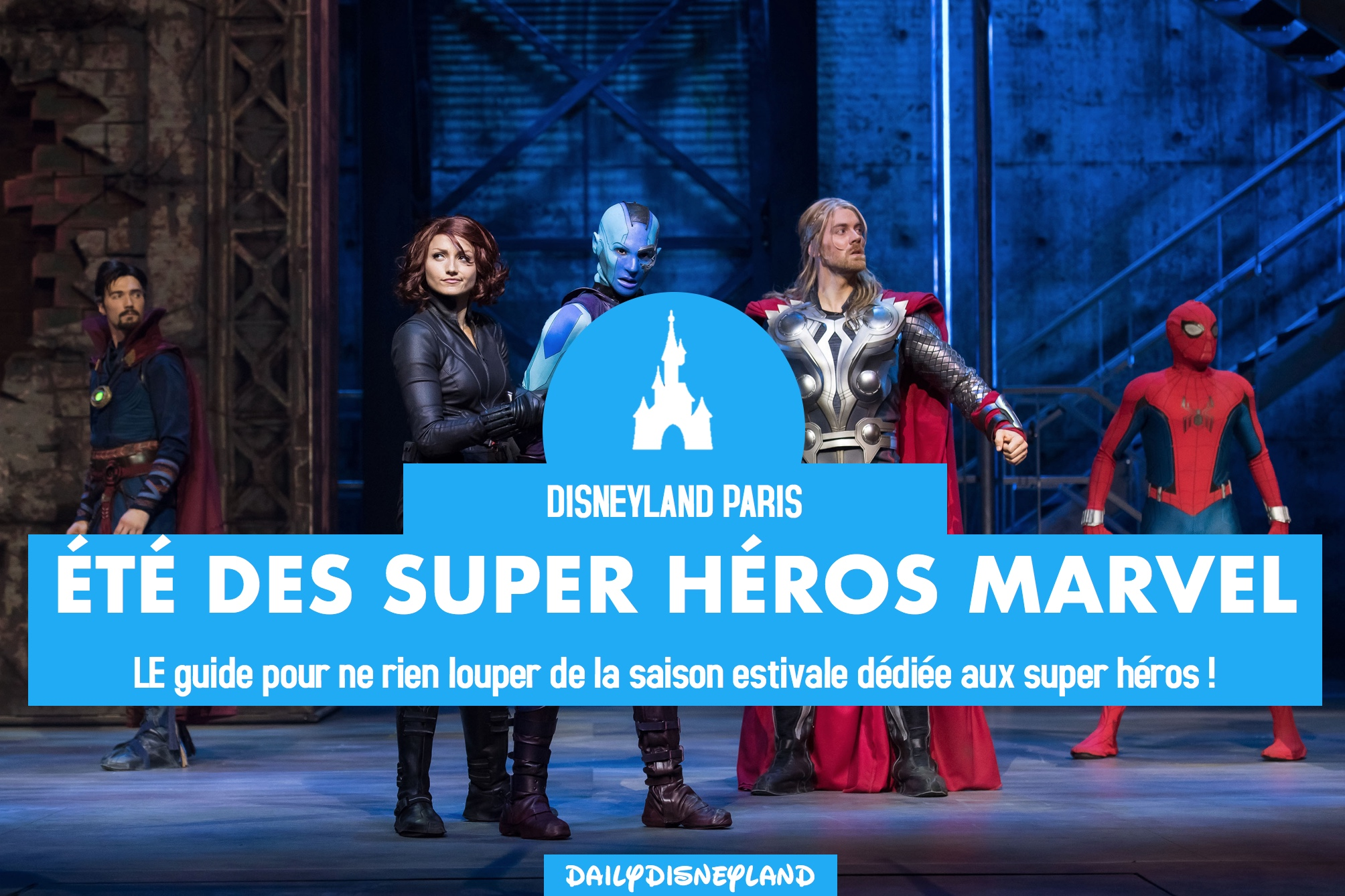 ete super heros marvel disneyland paris