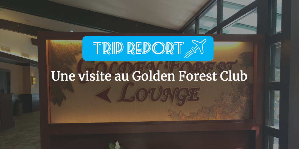 Une visite au Golden Forest Club