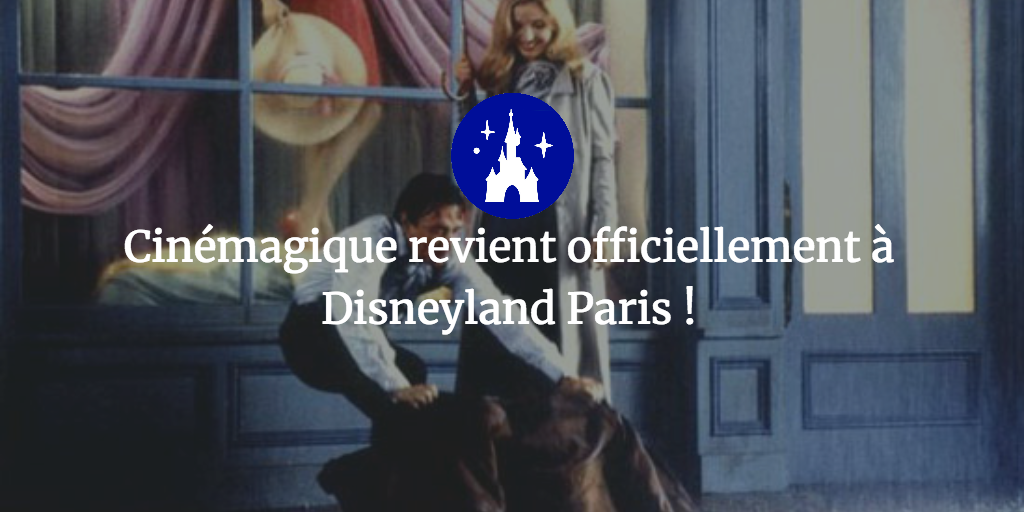cinemagique disneyland paris retour cinemagique 2018 disney walt disney studios studio theater