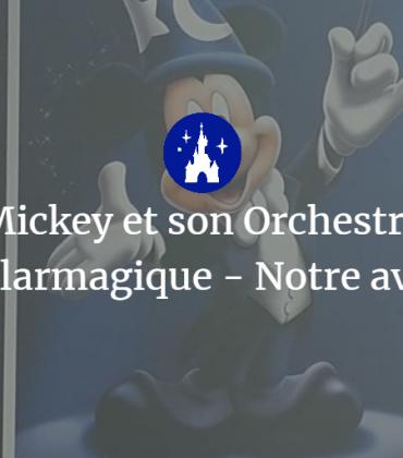 Mickey et son Orchestre Philarmagique – Notre avis !