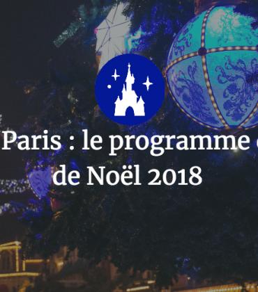 Disneyland Paris : le programme de la saison de Noël 2018