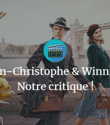 Jean-Christophe & Winnie – Notre critique !