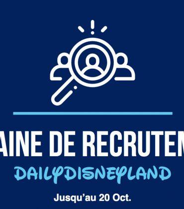 Semaine de recrutement : rejoignez Daily Disneyland !
