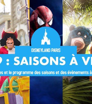 Toutes les saisons à venir à Disneyland Paris en 2019 !