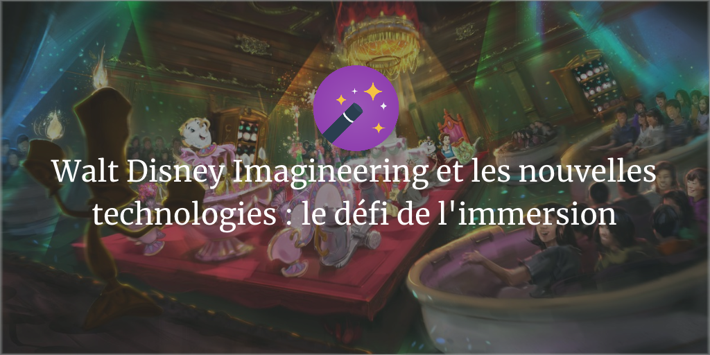 walt disney imagineering le défi de l'immersion
