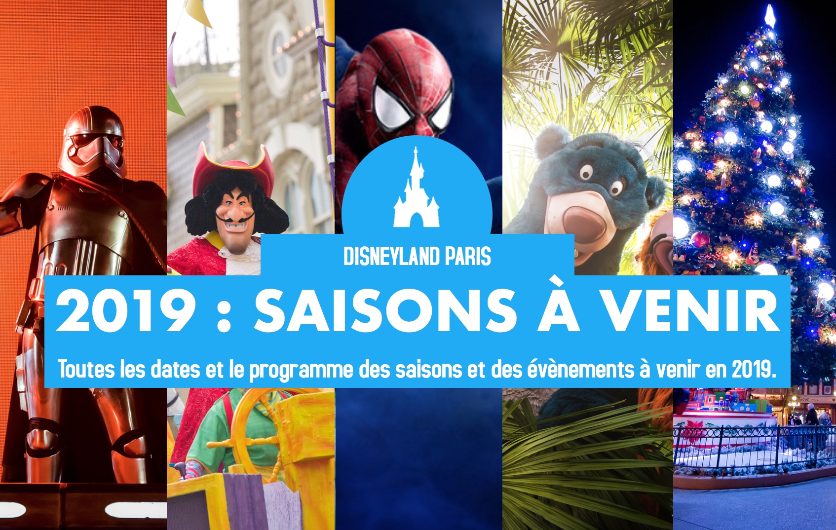 Saison Halloween Disneyland Paris 2019.Toutes Les Saisons A Venir A Disneyland Paris En 2019